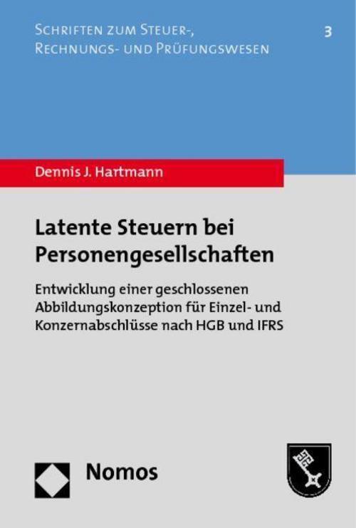 Latente Steuern bei Personengesellschaften Dennis J. Hartmann