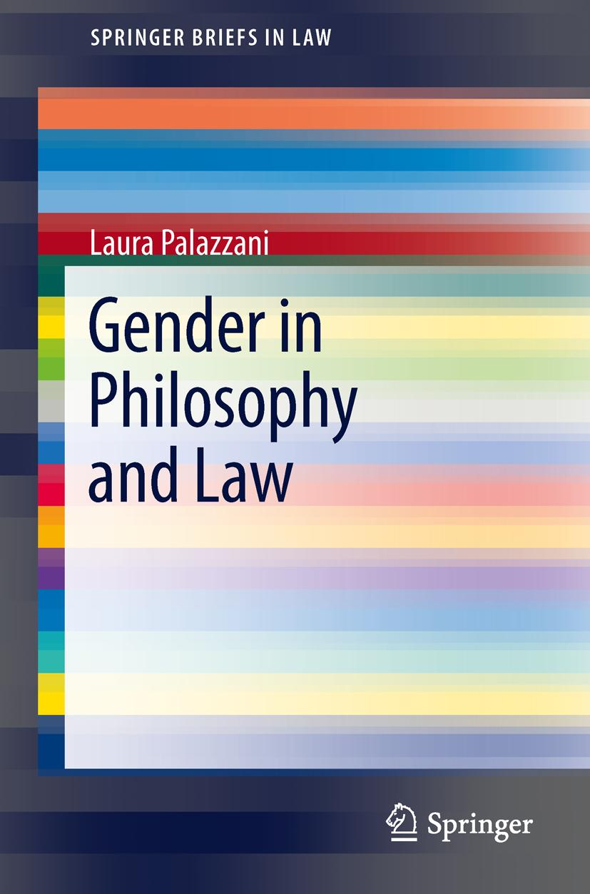 Gender in Philosophy and Law Laura Palazzani