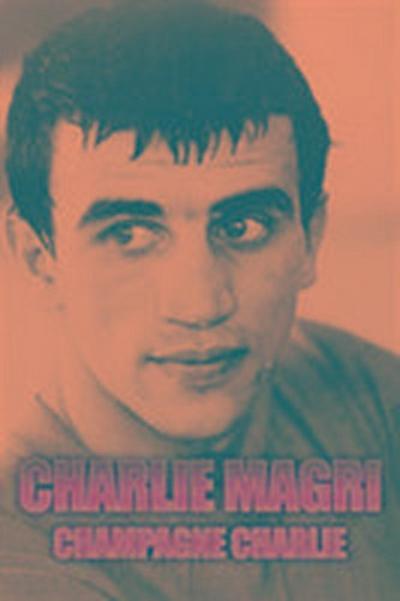 Champagne Charlie Magri