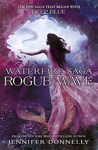 Rogue Wave: Book 2 (Waterfire Saga, Band 2)