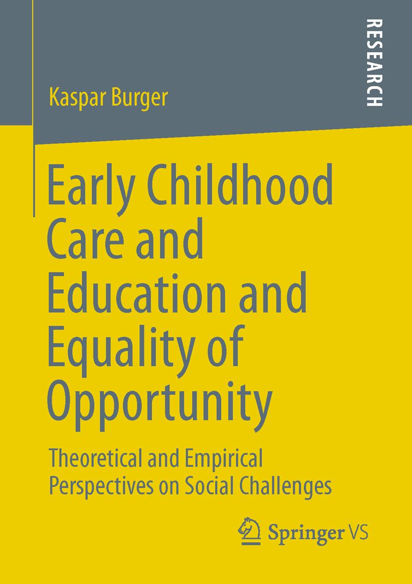 Early Childhood Care and Education and Equality of Opportuni ... 9783658012113