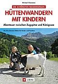 Hüttenwandern mit Kindern: Abenteuer zwischen ...