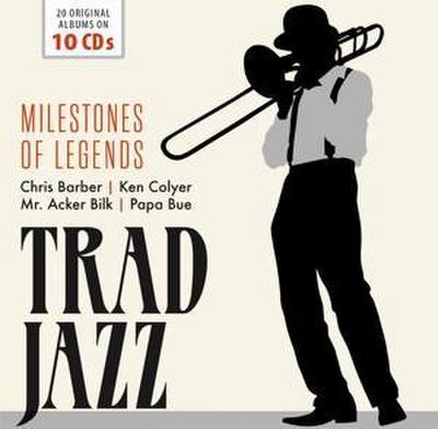 Trad Jazz - Milestones of Legends