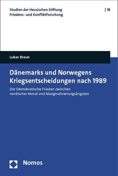Dänemarks und Norwegens Kriegsentscheidungen nach 1989