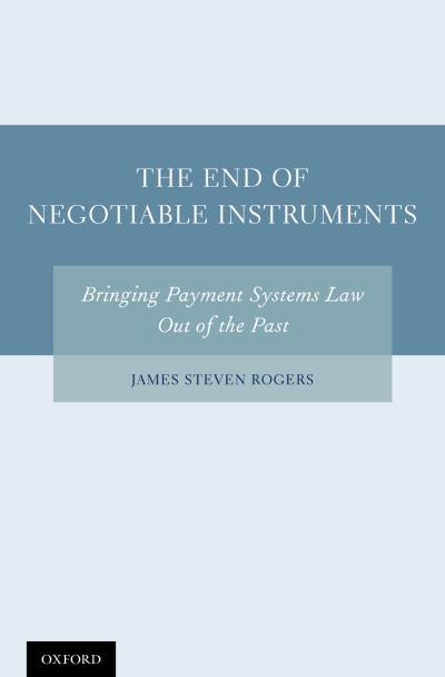 End of Negotiable Instruments
