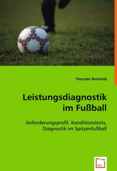 Leistungsdiagnostik im Fußball