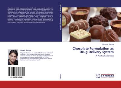 Chocolate Formulation as Drug Delivery System