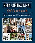 Neunundneunzig mal Offenbach