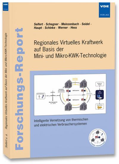 Regionales Virtuelles Kraftwerk auf Basis der Mini- und Mikro-KWK-Technologie