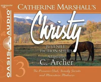 Christy Collection Books 7-9 (Library Edition): The Princess Club, Family Secrets, Mountain Madness