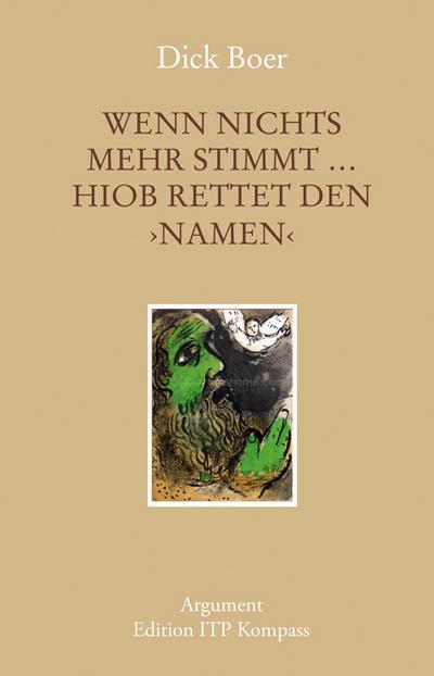Wenn nichts mehr stimmt … Hiob rettet den NAMEN; Deutsch