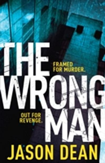 Wrong Man (James Bishop 1)