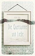 Die Quersumme von Liebe; Deutsch