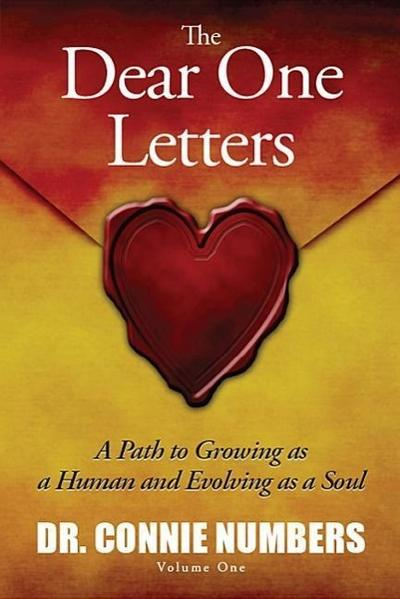 The Dear One Letters: A Path to Growing as a Human and Evolving as a Soul