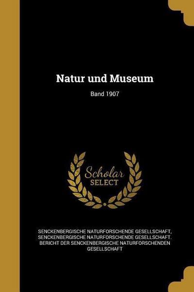 GER-NATUR UND MUSEUM BAND 1907