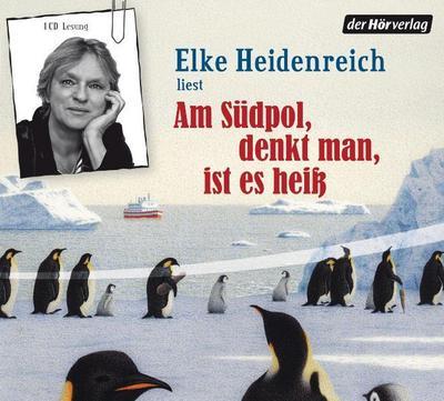 Am Südpol, denkt man, ist es heiß, Audio-CD