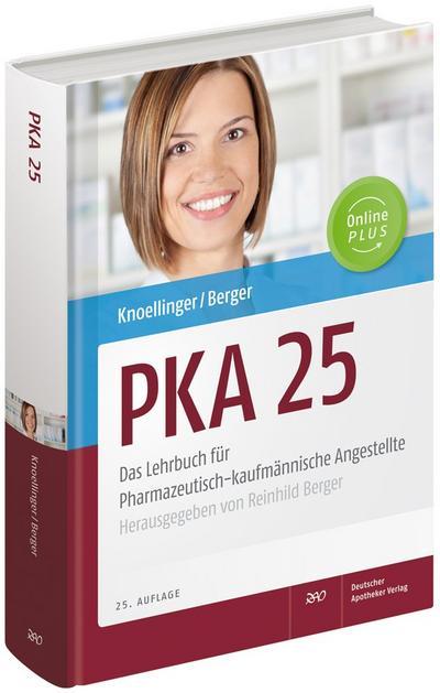 PKA 25. Das Lehrbuch für Pharmazeutisch-kaufmännische Angestellte