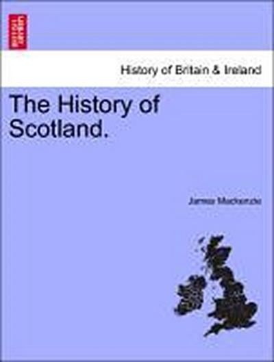 The History of Scotland.