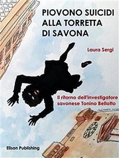 Piovono suicidi alla Torretta di Savona
