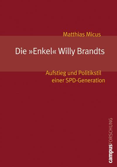 Die »Enkel« Willy Brandts
