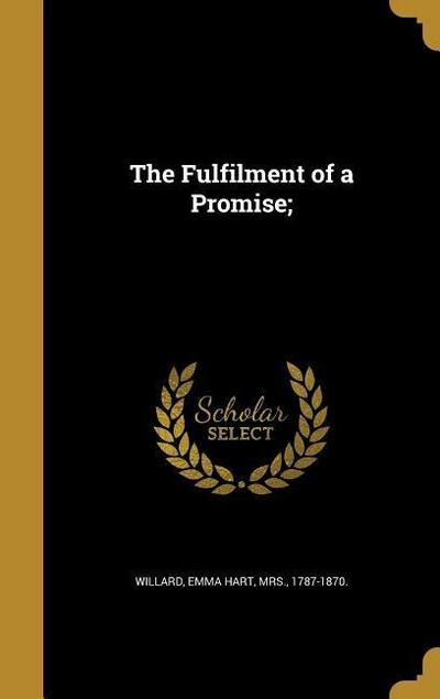 FULFILMENT OF A PROMISE