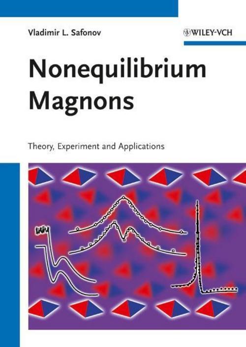 Nonequilibrium Magnons, Vladimir L. Safonov