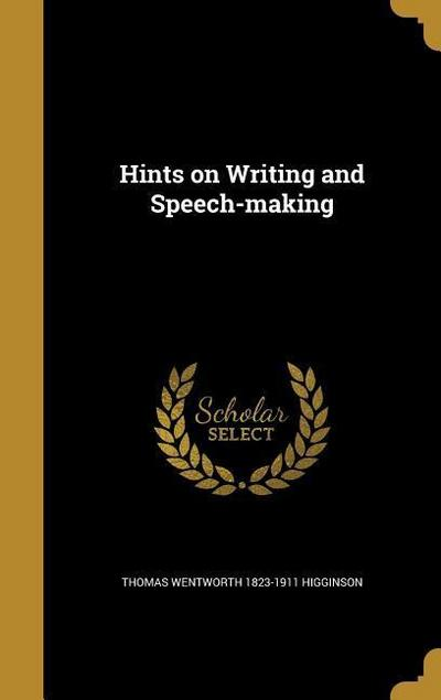 HINTS ON WRITING & SPEECH-MAKI
