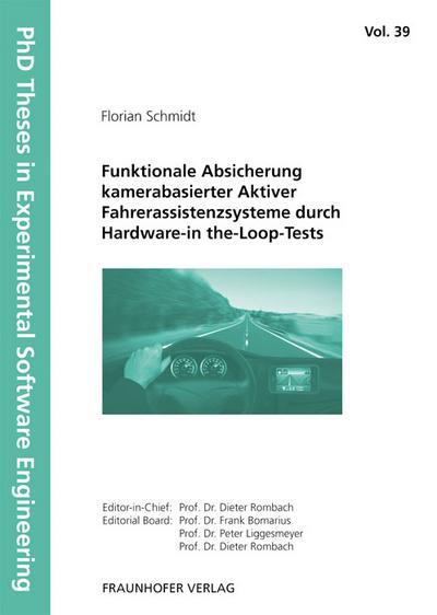 Funktionale Absicherung kamerabasierter aktiver Fahrerassistenzsysteme durch Hardware-in the-Loop-Tests