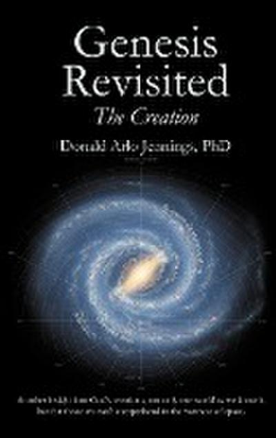 Genesis Revisited - The Creation
