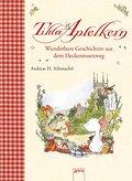 Tilda Apfelkern - Wunderbare Geschichten aus  ...