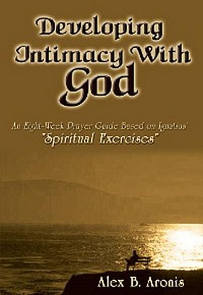 Developing Intimacy with God