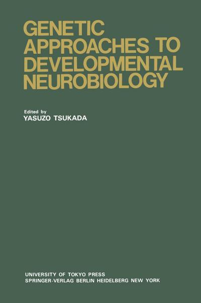 Genetic Approaches to Developmental Neurobiology
