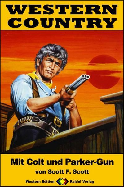WESTERN COUNTRY 332: Mit Colt und Parker Gun