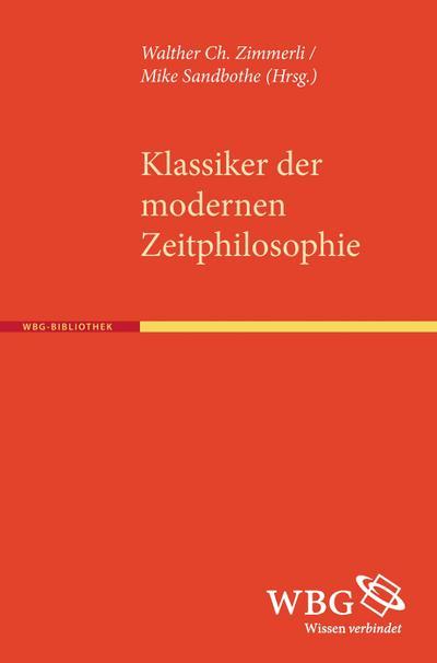 Klassiker der modernen Zeitphilosophie