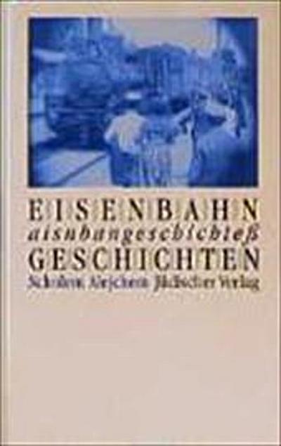 Eisenbahngeschichten: Die erste Geschichte konkurentn wird in Umschrift auf jiddisch wiedergegeben