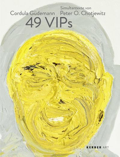 Cordula Güdemann: 49 VIPs