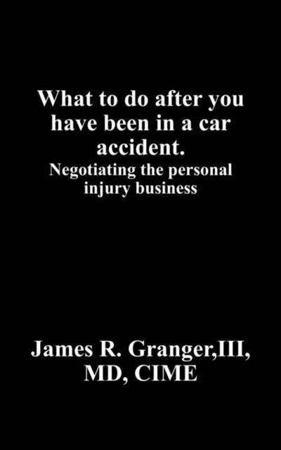 What to do after you have been in a car accident.