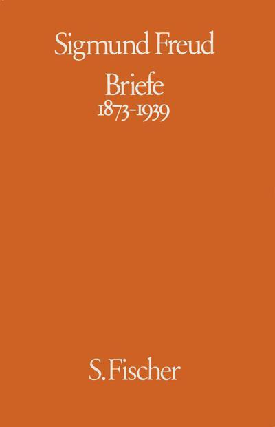 Briefe 1873 - 1939