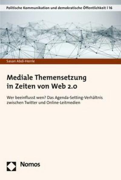 Mediale Themensetzung in Zeiten von Web 2.0