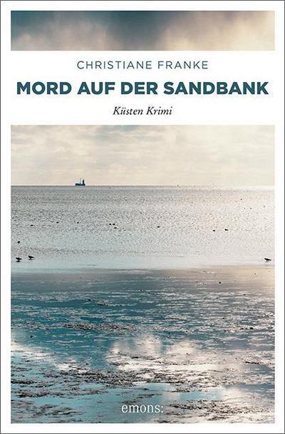 Mord auf der Sandbank; Küsten Krimi; Deutsch