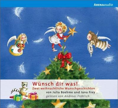 Wünsch dir was!; Zwei weihnachtliche Wunschgeschichten   ; Sprecher: Lukas, Florian; Deutsch; Audio-CD ; Bilderbuch + CD mit zwei Geschichten