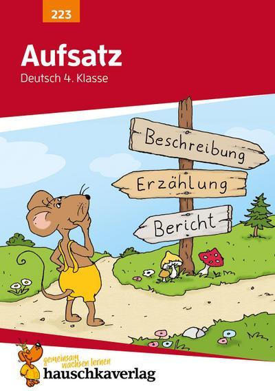 Aufsatz Deutsch 4. Klasse