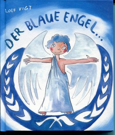 Der Blaue Engel und der Umweltbengel  -  ein pfiffiges, flottes, freches Hosentaschenbuch