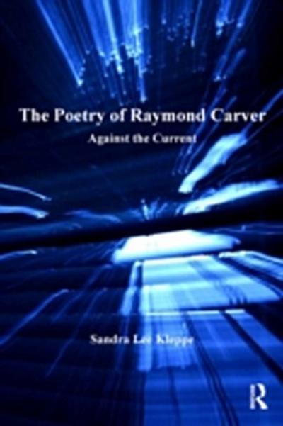 Poetry of Raymond Carver