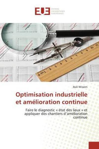 Optimisation industrielle et amélioration continue