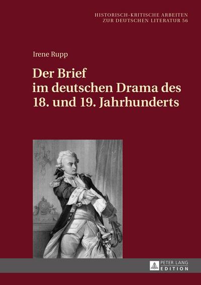 Der Brief im deutschen Drama des 18. und 19. Jahrhunderts