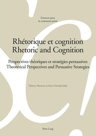 Rhétorique et cognition. Rhetoric and Cognition