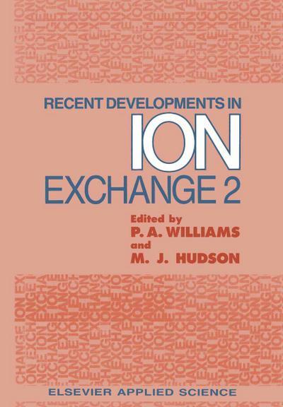 Recent Developments in Ion Exchange: 2