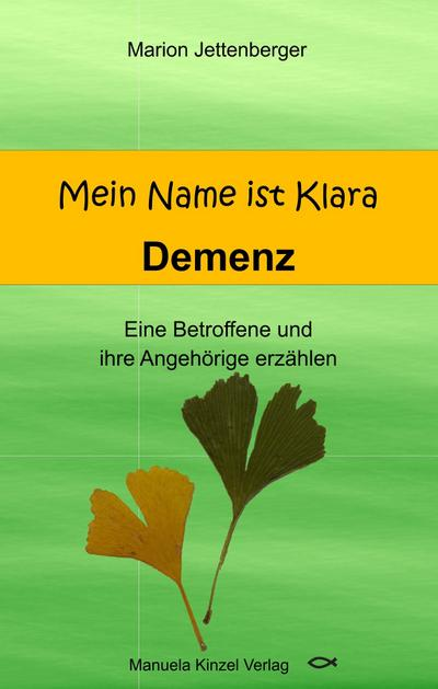Mein Name ist Klara - Demenz