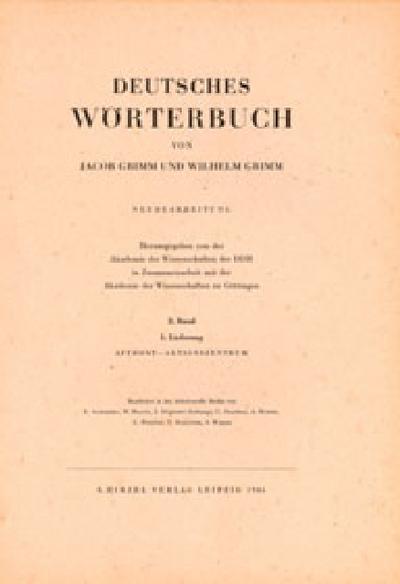 Deutsches Wörterbuch. Neubearbeitung: Band II: Lieferung 1 Affront - Aktionszentrum: BD II / LFG 1